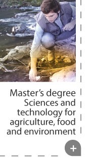 Master' degree Sciences and technology for agriculture, food and environment