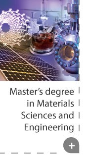 Master' degree in Materials Sciences and Engineering