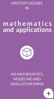 M2 Mathematics, Modeling and Simulation (MMS)