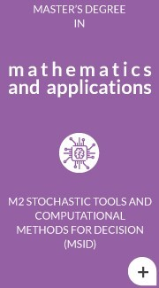 M2 Stochastic tools and Computational Methods for Decision (MSID)